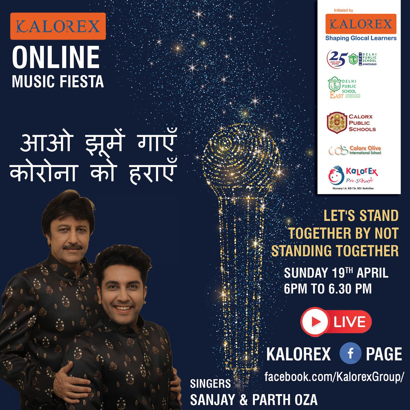 Kalorex Group is going live for Online Music Fiesta on Sunday 19th April at 6 PM to 6:30 PM  Let's Stand Together by Not Standing Together. With Singer Arvind Vagda only on Kalorex Group FB Page, Stay Tune, Stay Safe & Stay at Home.  Delhi Public School - Bopal, Ahmedabad Delhi Public School, East Ahmedabad Calorx Public School, Ghatlodia Calorx Public School, Mundra Calorx Public School, Rajula Calorx Public School, Jaipur Narmada Calorx Public School, Bharuch Calorx Olive International School Kalorex Pre-School Prerna Visamo Kids Foundation  #KalorexOnlineMusicFiesta #Entertainment #CPS #NCPS #DPSBOPAL #DPSEAST #COIS #Prerna #Visamo #VKF #KPrS #School #Students #Teachers #Parents #Music #Fest #StandTogether #FightAgainstCorona #StayHome #StaySafe #MPS #kalorex #MPS @manjulapujashroff