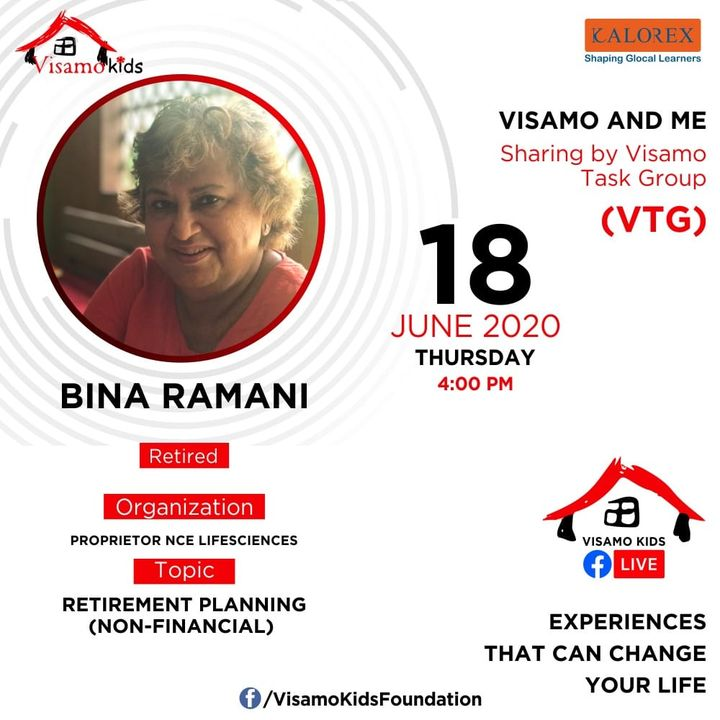 Visamo Kids Foundation- A shelter home in Ahmedabad, housing underprivileged kids across the state, brings to you all, VTG Talk, a series of powerful talks by Visamo task Group (VTG) members. VTG Talk Episode No. 4 is today, Thursday, 18th June, 2020 Time: 4 pm Live on https://www.facebook.com/VisamoKidsFoundation Speaker: Bina Ramani Topic: Retirement Planning (Non Financial) #education #ShareWithPride #empowerment #visampspeakseries