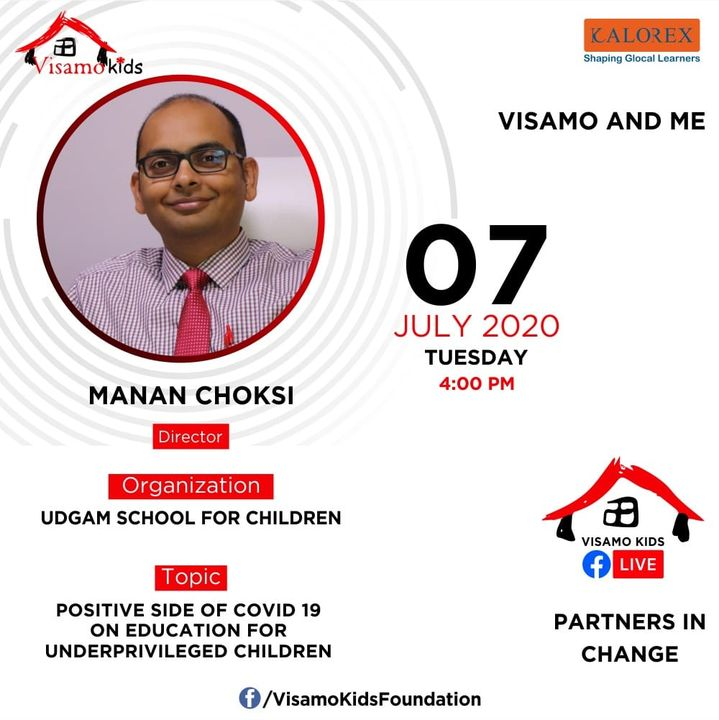 Visamo Kids Foundation- A shelter home in Bopal, Ahmedabad, housing underprivileged kids selected from across the state, brings to you all, a series of powerful talks by Visamo Parivaar. Visamo Speak Series Episode No. 37 is on Monday, 7 July 2020 Time: 4 pm Live on https://www.facebook.com/VisamoKidsFoundation Speaker: Shri Manan Choksi - Director- Udgam School for Children #VISAMO #VKF #Education #ShareWithPride #Empowerment #VisamoSpeakSeries #PartnersInchange #Kalorex #RTE