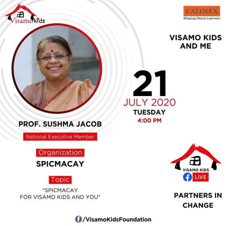 Visamo Kids Foundation - A shelter home in Bopal, Ahmedabad, housing underprivileged kids selected from across the state, brings to you all, a series of powerful talks by Visamo Parivaar. Visamo Speak Series Episode No. 51 is on Tuesday, 21 July 2020 Time: 4 pm Live on https://www.facebook.com/VisamoKidsFoundation Speaker: Prof. Sushma Jacob  Prof. Jacob works with Visamokids to develop a sense of pride for Indian heritage and culture amobg them, through active participation in SPICMACAY events   Please do join the talk.  #VISAMO #VKF #Education #ShareWithPride #Empowerment #VisamoSpeakSeries #PartnersInchange #Kalorex #RTE #PartnershipsMatter #collaboration #spicmacay #sushmajacob