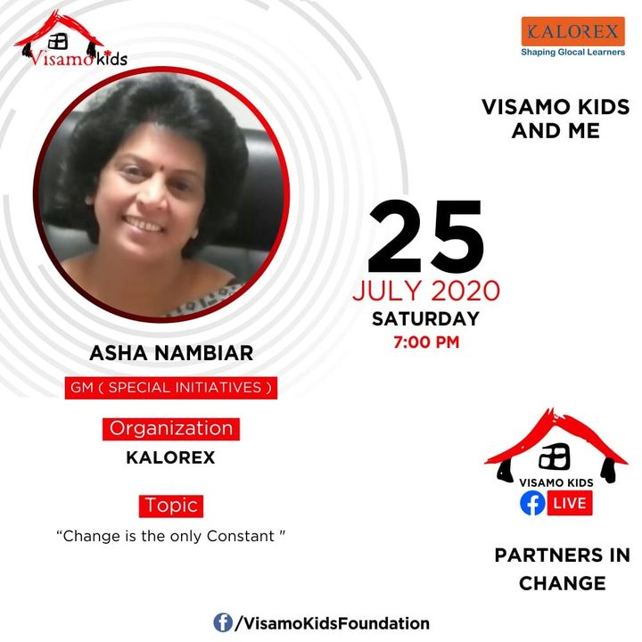 Visamo Kids Foundation - A shelter home in Bopal, Ahmedabad, housing underprivileged kids selected from across the state, brings to you all, a series of powerful talks by Visamo Parivaar. Visamo Speak Series Episode No. 55 is on Saturday, 25 July 2020 Time: 4 pm Live on https://www.facebook.com/VisamoKidsFoundation Speaker: Ms. Asha Nambiar, GM - Special Initiatives, Kalorex.   Please do join the talk. #VISAMO #VKF #Education #ShareWithPride #Empowerment #VisamoSpeakSeries #PartnersInchange #Kalorex #RTE #PartnershipsMatter #collaboration #COVID19 #newnormal