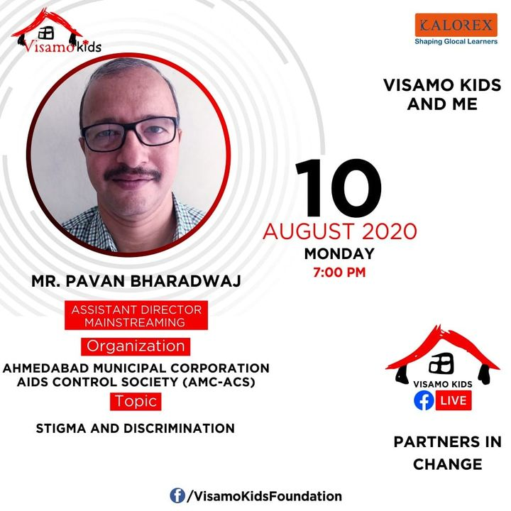 Visamo Kids Foundation - A shelter home in Bopal, Ahmedabad, housing underprivileged kids selected from across the state, brings to you all, a series of powerful talks by Visamo Parivaar.  Visamo Speak Series Episode No. 71 is on Monday, 10 August at 7PM Live on https://www.facebook.com/VisamoKidsFoundation Speaker: Mr. Pavan Bharadwaj  Please do join the talk. #VISAMO #VKF #Education #ShareWithPride #Empowerment #VisamoSpeakSeries #PartnersInchange #Kalorex #RTE #PartnershipsMatter #collaboration #COVID19 #newnormal #NGO #Impact #stigma #discrimination