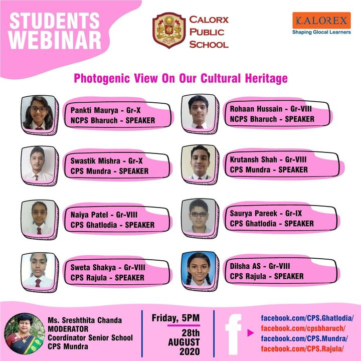 Commemorating National Photography Day by presenting a photogenic view on some interesting aspects of India 's Cultural Heritage. Students from across 4 schools will share  their learnings through a Webinar today 28th August 2020 at 5 pm.  Do login and encourage the students as they share their views in the New Normal model of learning.  #CPS #Webinar #Education #Kalorex
