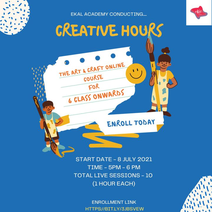 Ekal Academy invites to participate:  This is an Art & Craft course, which will help learners to develop their creative skills. This course includes Q tips/ earbuds paintings and Flower making craft with different material and make a bouquet. The course is designed for 6 grade onwards students. Start date: 8th July 2021(Thursday) Timing: 5:00-6:00 PM Days: Tuesday, Thursday, Saturday. Total live session: 10 hrs. (1hrs each)  Course Fees - 1550/-  Enrollment Link - https://bit.ly/3jBsvEw  #ekal #ekalacademy #Kalorex