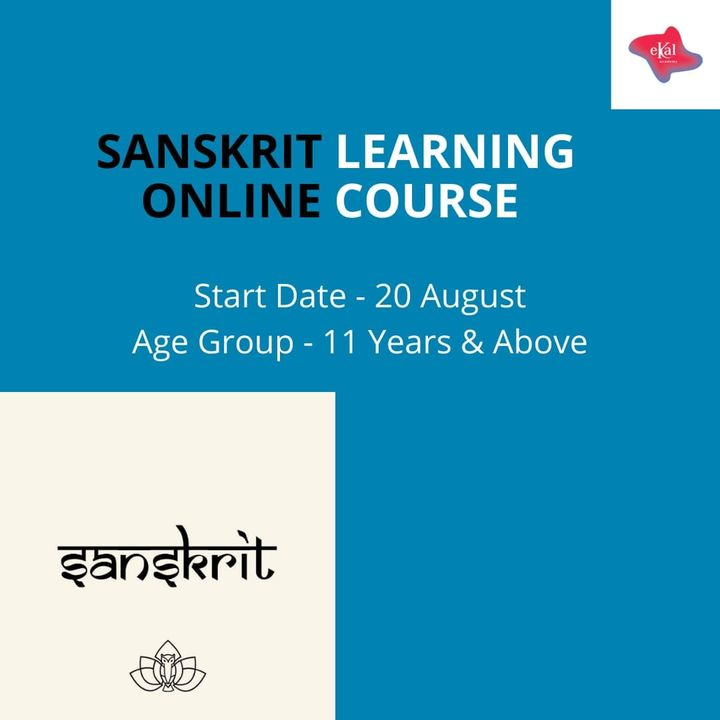 Sanskrit Learning :  This Online Course has been designed to learn basic learning course : Highlights - Spoken sanskrit, Grammar, Sambhashanam and many more!  Total No. of  Live Sessions: 20 Age Group - 11 Years Onwards Timings - 7:20 PM - 8:00 PM Start Date : 20 August   To Enroll please click the link:  https://bit.ly/2VybQZ4  #sanskrit #culture #ekalacademy #onlinecourses #parent #school #students #teachers #manjulapoojashroff #MPS #SHROFFism