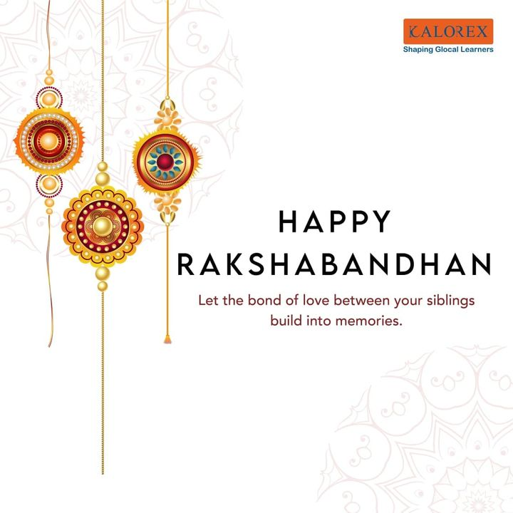 A love between a brother and a sister is one of the deepest and noblest of human emotions. May the occasion of Rakhi bring along happiness, prosperity and give infinite reasons to celebrate this festival of special love.   Happy Rakshabandhan!  #Rakshabandhan #IndianFestival #FestivalofRakhis #BrotherSisterLove #StaySafe #BeHappy #BePositive #School #Students #Parents #Teachers  #Kalorex #SHROFFism #manjulapoojashroff #MPS  #YaliHo