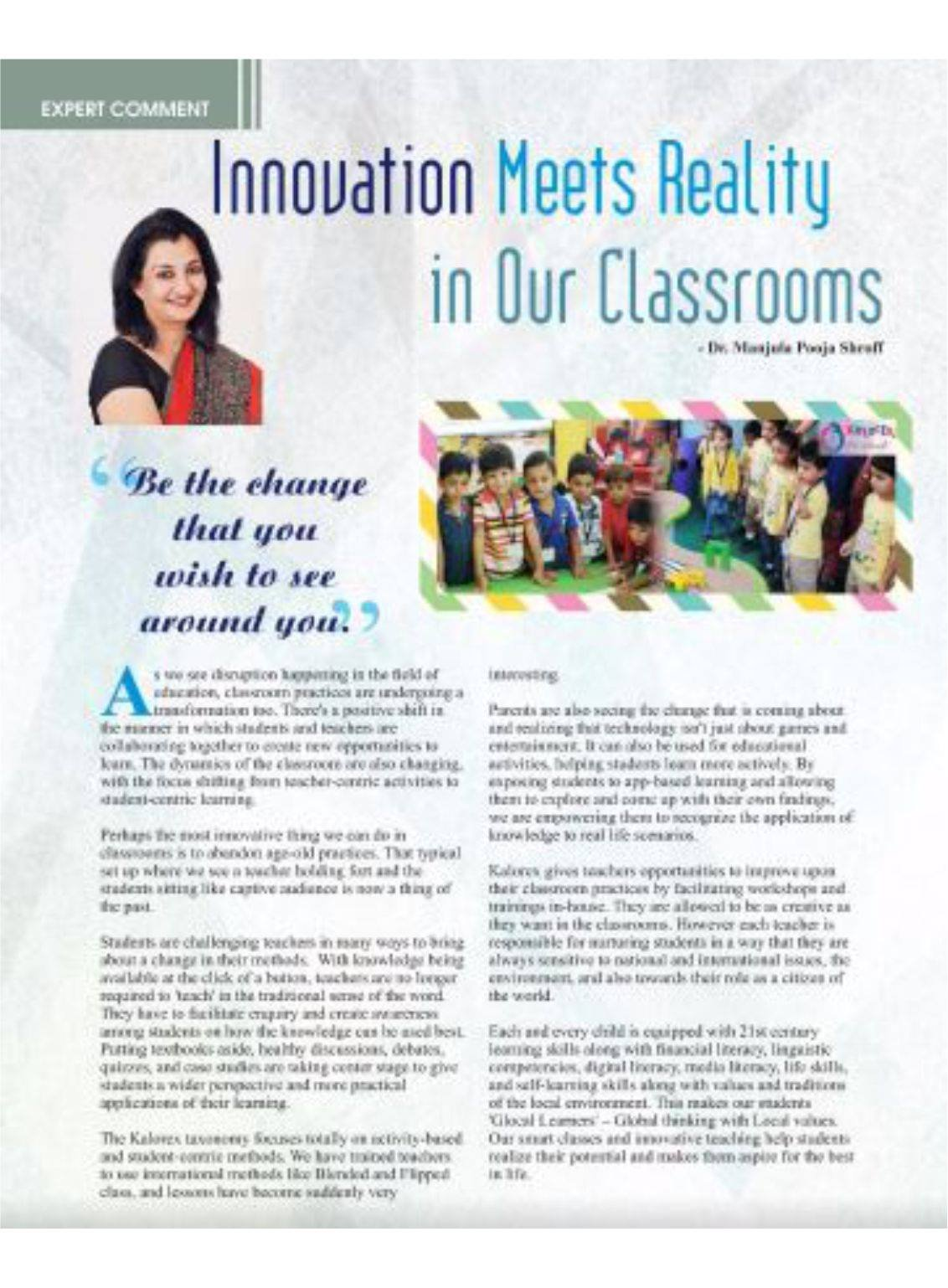 Talking about Innovative classrooms in Education Today magazine