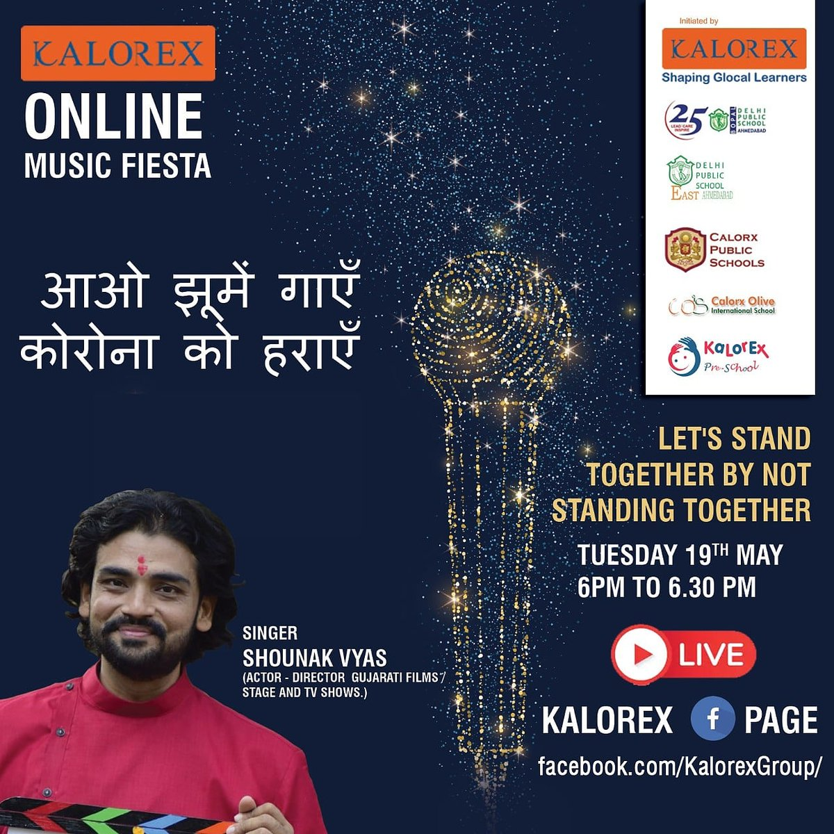 Kalorex Group is going live for Online Music Fiesta on Tuesday 19th May at 6.00 PM to 6.30 PM. Let's Stand Together by Not Standing Together With  Shounak Vyas , only on Kalorex Group FB Page, Stay Tune, Stay Safe & Stay at Home.  #kalorex Facebook Live #StayHome https://t.co/DKYEQuBkG6